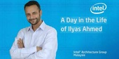 Life at Intel: Ilyas, Life as an international hire in IAG Malaysia
